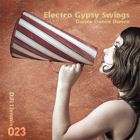 electro-gypsy-swings DJR Livemix