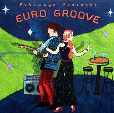 Euro Groove von Putumayo