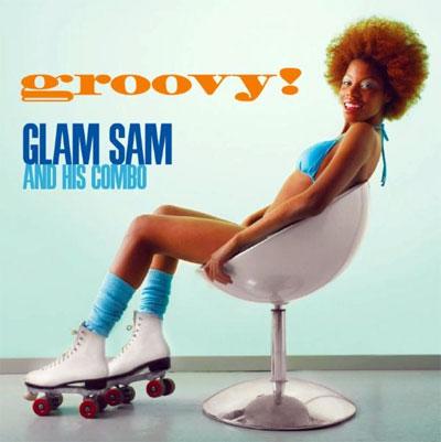 Groovy! von Glam Slam