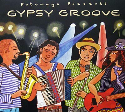 Gypsy Groove von Putumayo